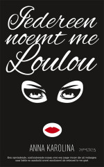 Iedereen noemt me Loulou